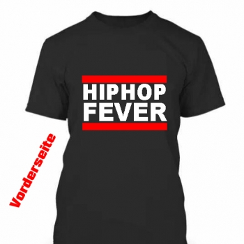 HipHop FEVER Shirt